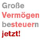 Z_Z_0 Vermoegensteuer Jetzt!