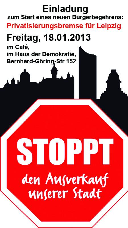 Leipzig Privatisierungsbremse Buergerbegehren Start Einladung Haus der Demkratie Mike Nagler