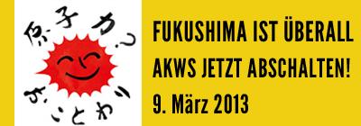 fukushima-ist-ueberall-atomkraft-jetzt-abschalten