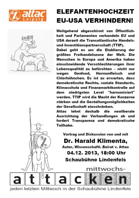 2013-12-04 MittwochsATTACke attac Leipzig TTIP Freihandelsabkommen USA EU Harald Klimenta